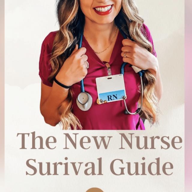 New Nurse Survival Guide